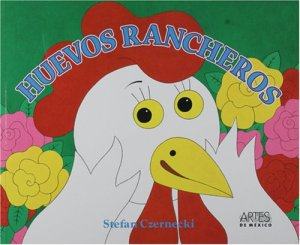 World Wide Wednesdays: Huevos Rancheros, A Mexican Tale